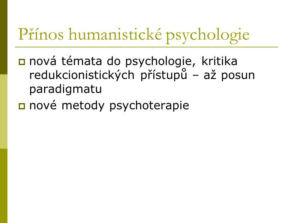 Přínos humanistické psychologie