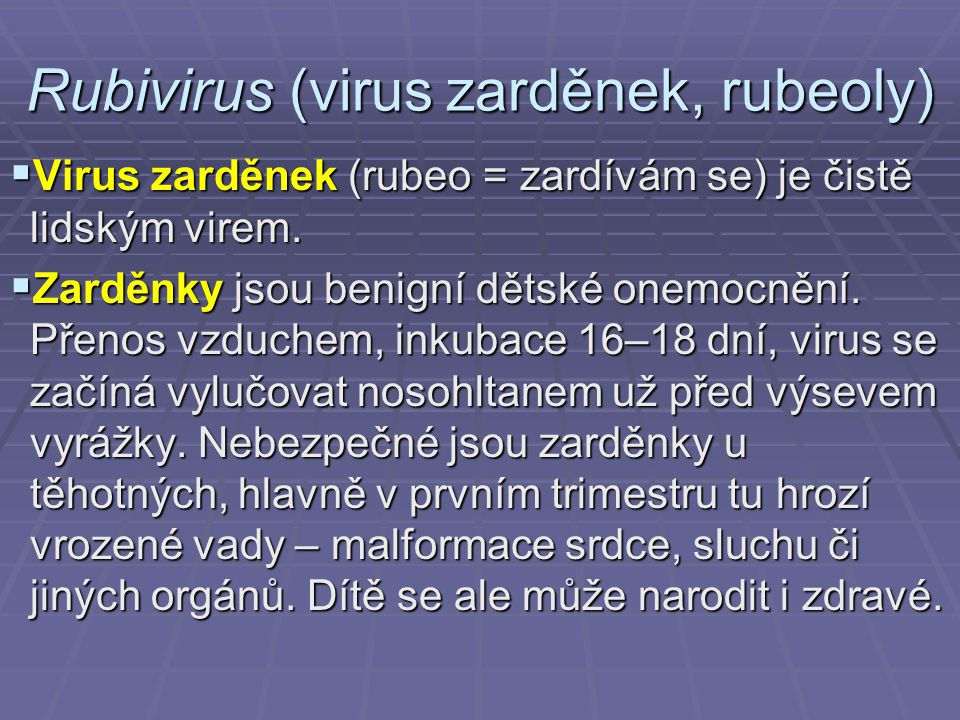 Rubivirus (virus zarděnek, rubeoly)