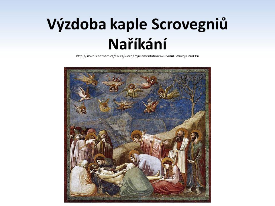 Výzdoba kaple Scrovegniů
