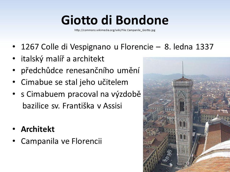Giotto di Bondone 1267 Colle di Vespignano u Florencie – 8. ledna 1337