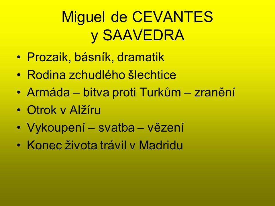 Miguel de CEVANTES y SAAVEDRA