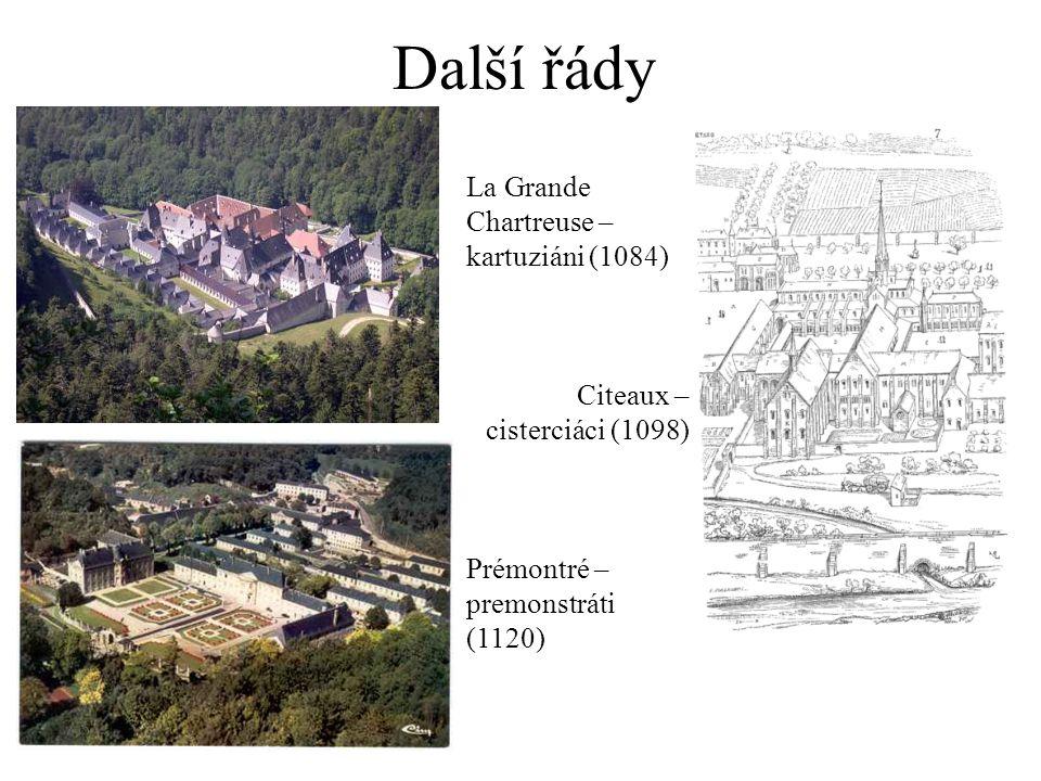 Další řády La Grande Chartreuse – kartuziáni (1084)