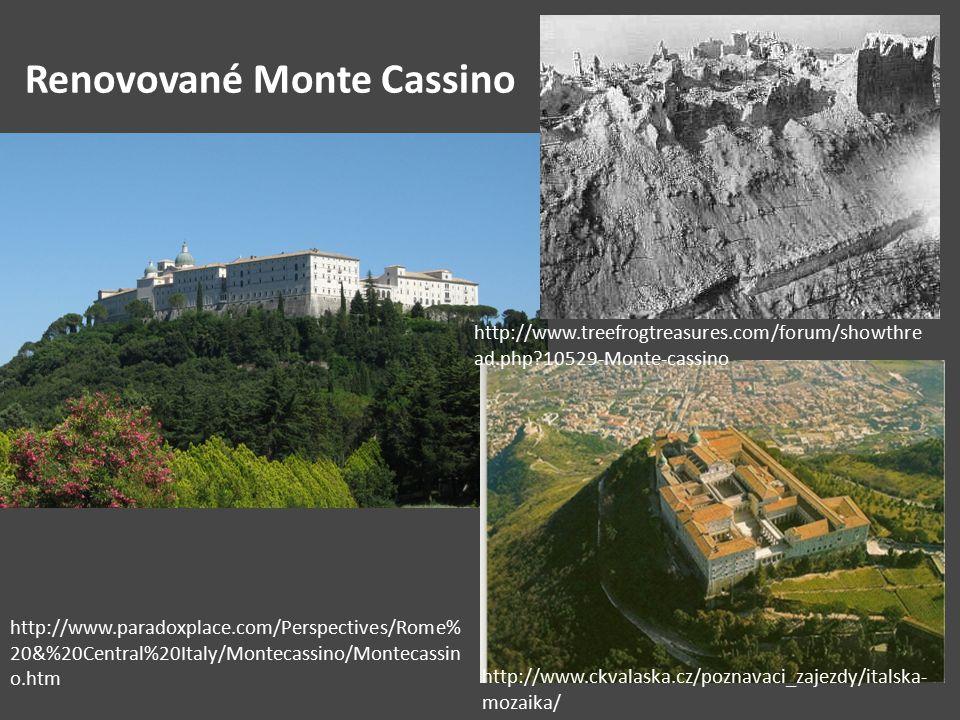 Renovované Monte Cassino