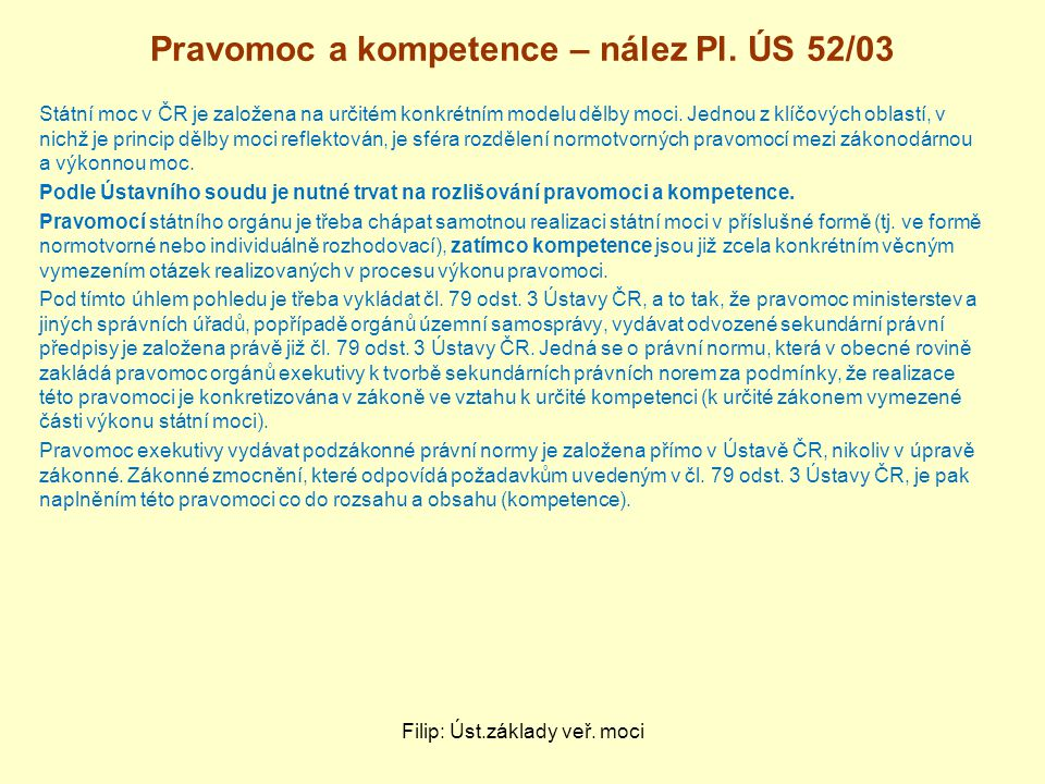 Pravomoc a kompetence – nález Pl. ÚS 52/03
