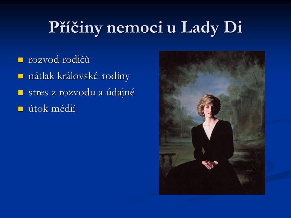 Příčiny nemoci u Lady Di