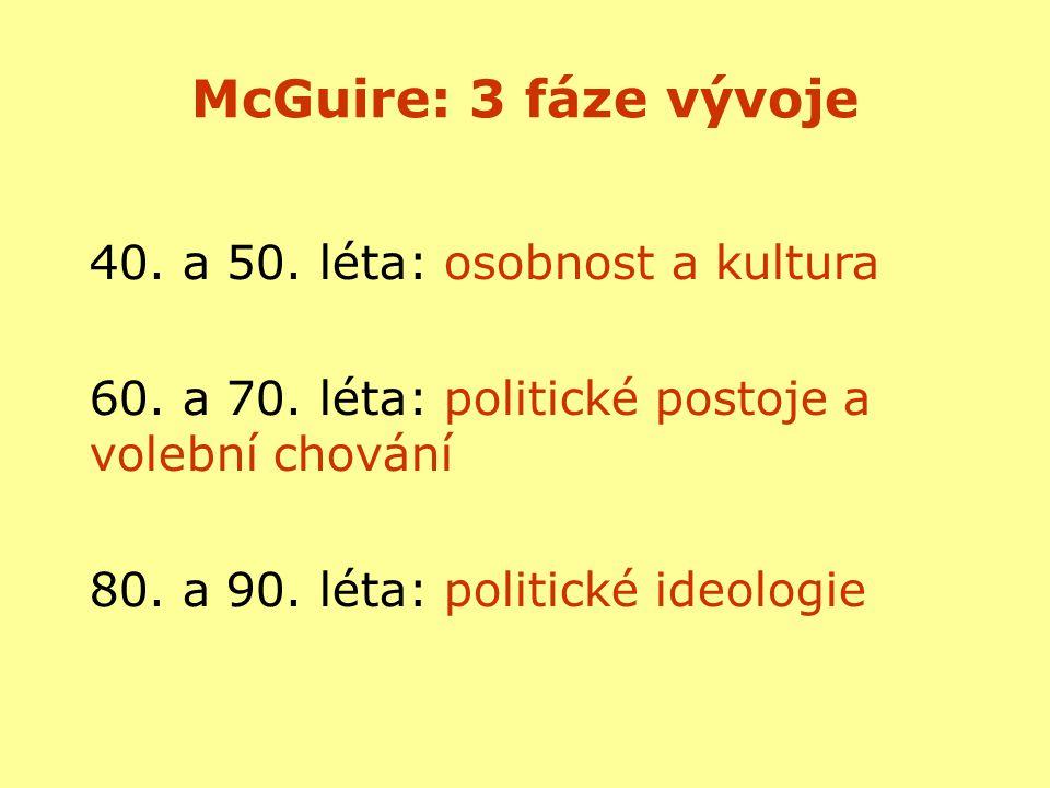 McGuire: 3 fáze vývoje 40. a 50. léta: osobnost a kultura