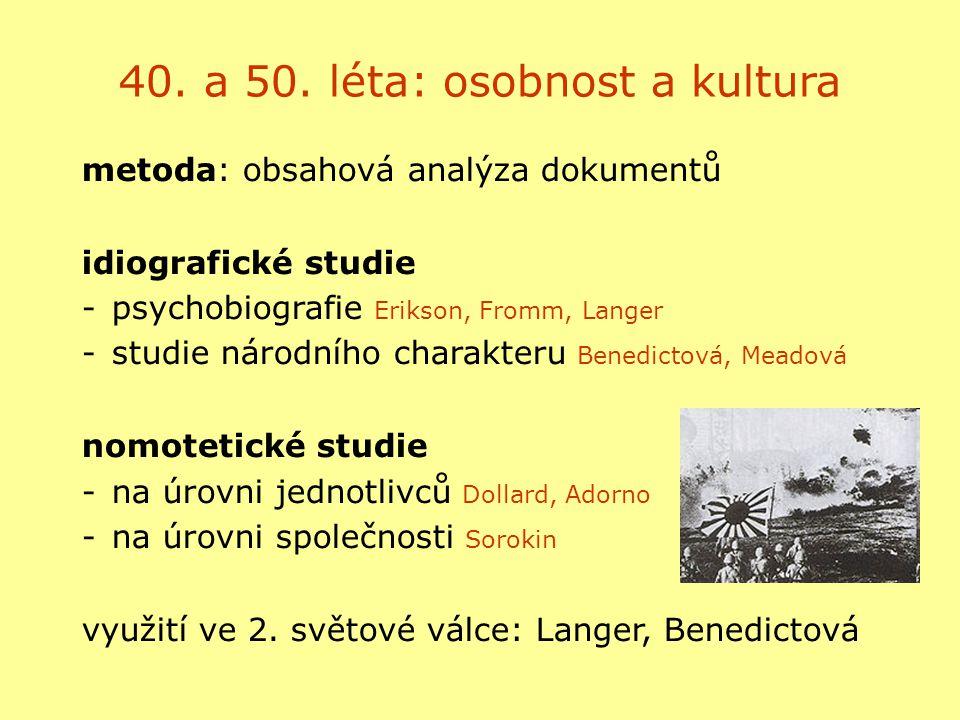 40. a 50. léta: osobnost a kultura