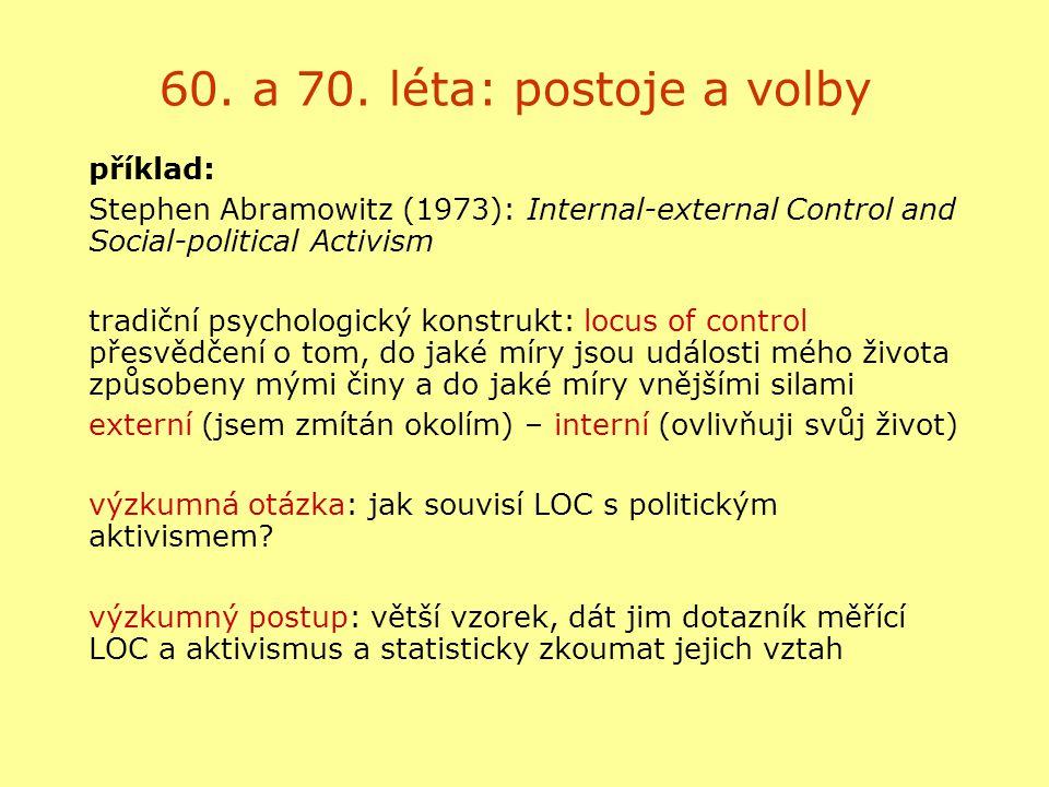 60. a 70. léta: postoje a volby příklad: