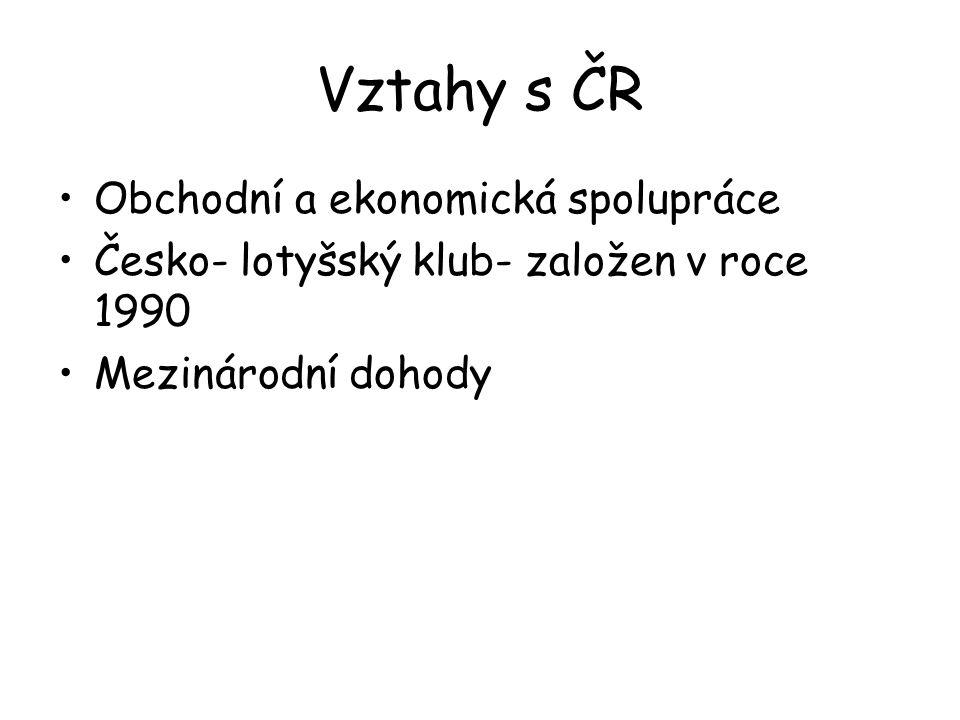 Vztahy s ČR Obchodní a ekonomická spolupráce