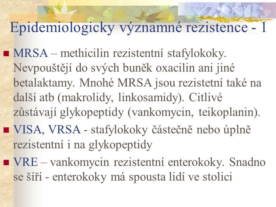 Epidemiologicky významné rezistence - 1