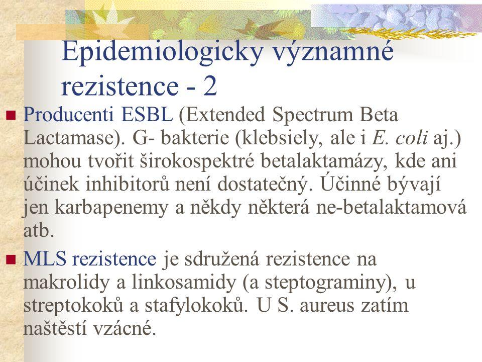 Epidemiologicky významné rezistence - 2