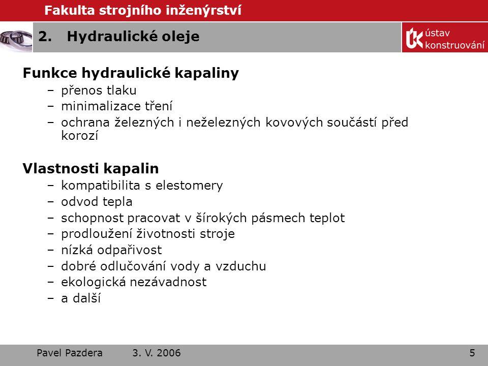Funkce hydraulické kapaliny