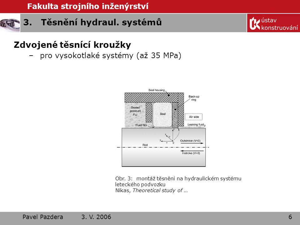 3. Těsnění hydraul. systémů