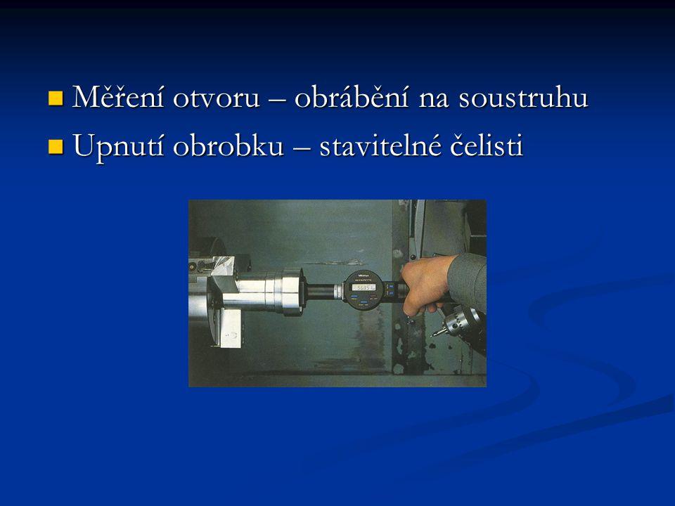 Měření otvoru – obrábění na soustruhu