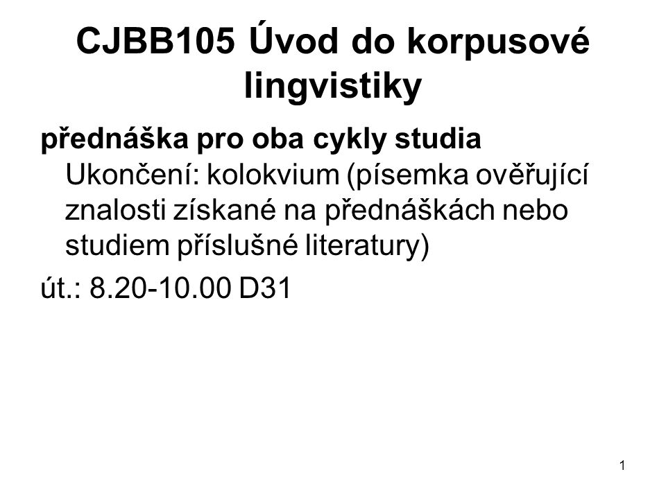 CJBB105 Úvod do korpusové lingvistiky