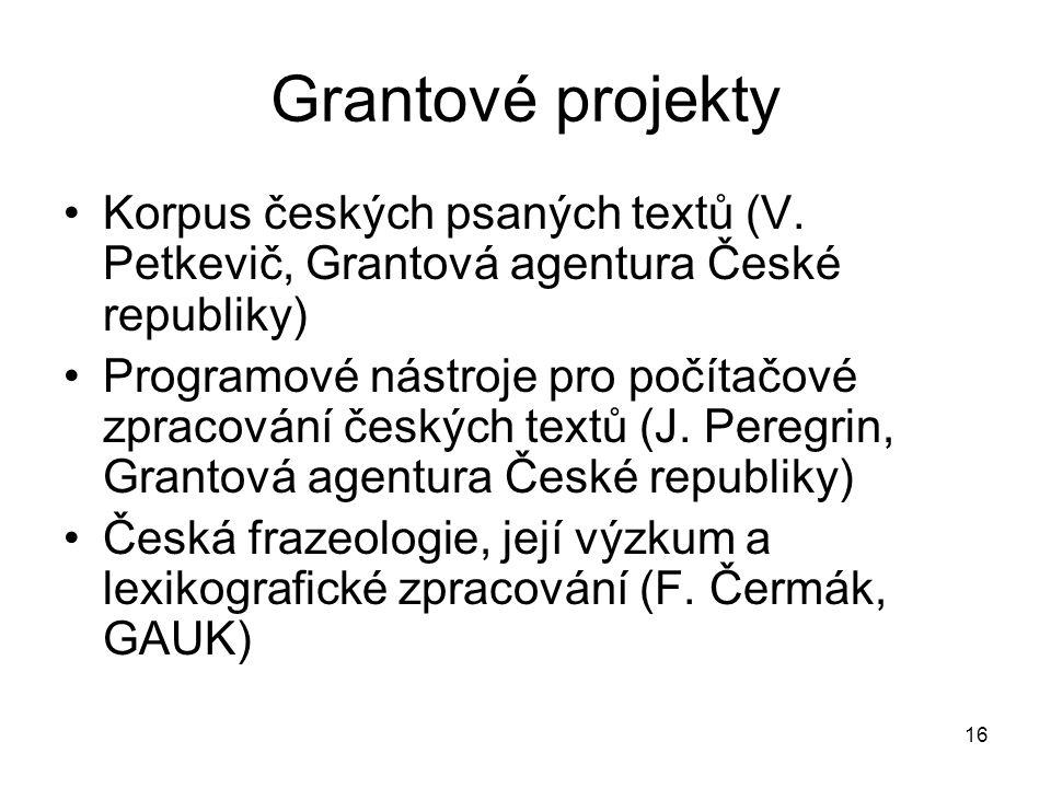 Grantové projekty Korpus českých psaných textů (V. Petkevič, Grantová agentura České republiky)