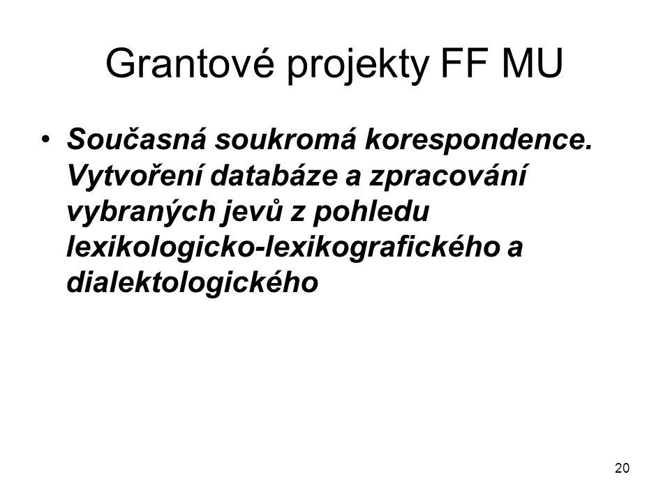 Grantové projekty FF MU