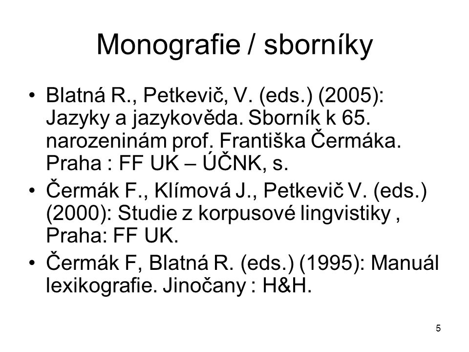 Monografie / sborníky