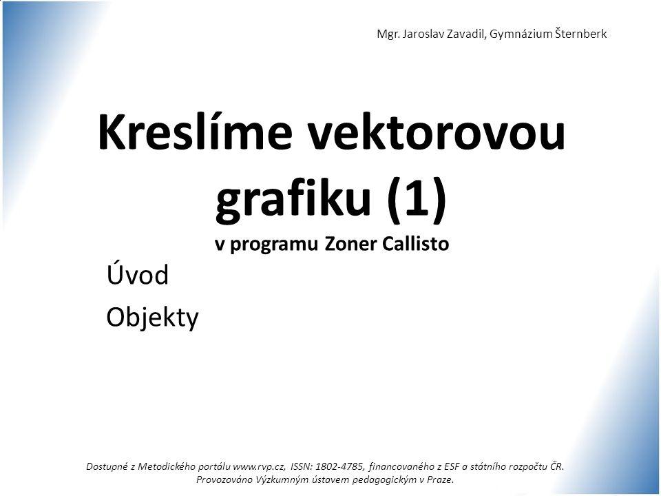 Kreslíme vektorovou grafiku (1) v programu Zoner Callisto