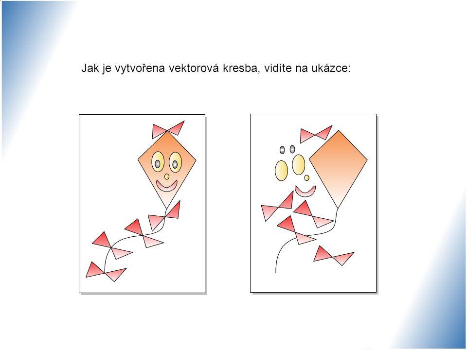 Jak je vytvořena vektorová kresba, vidíte na ukázce: