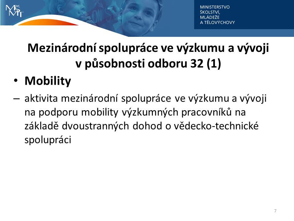 Mezinárodní spolupráce ve výzkumu a vývoji v působnosti odboru 32 (1)