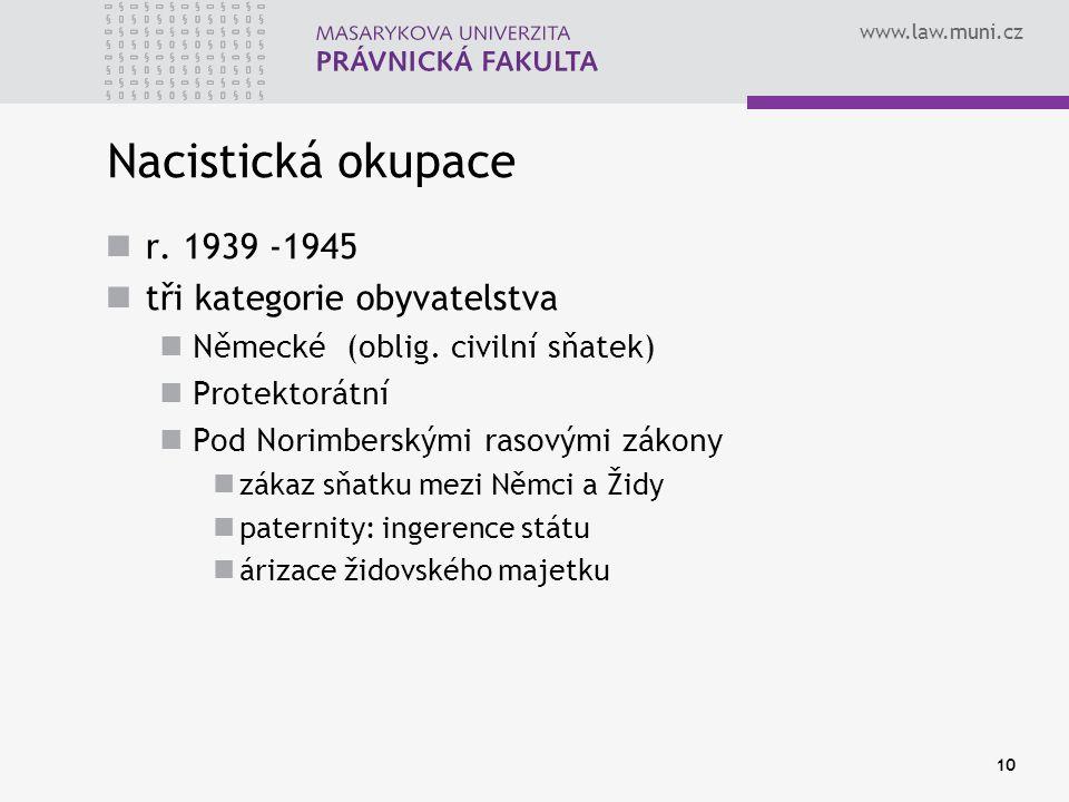 Nacistická okupace r. 1939 -1945 tři kategorie obyvatelstva