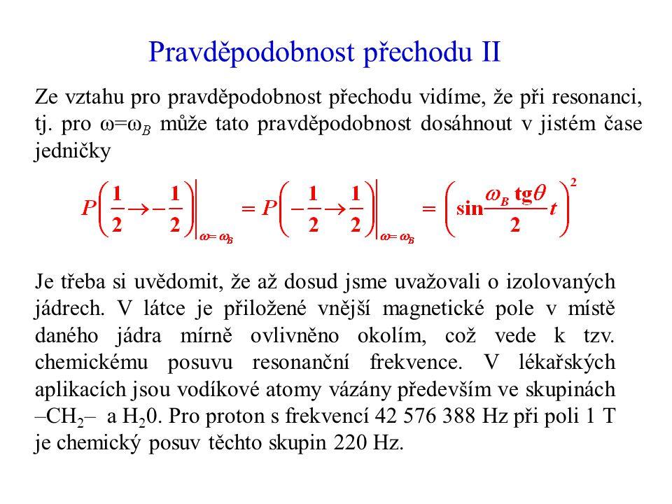Pravděpodobnost přechodu II