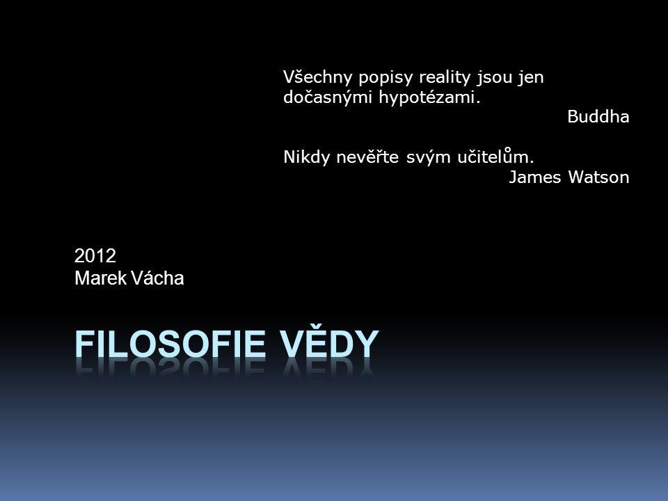 Filosofie vědy 2012 Marek Vácha