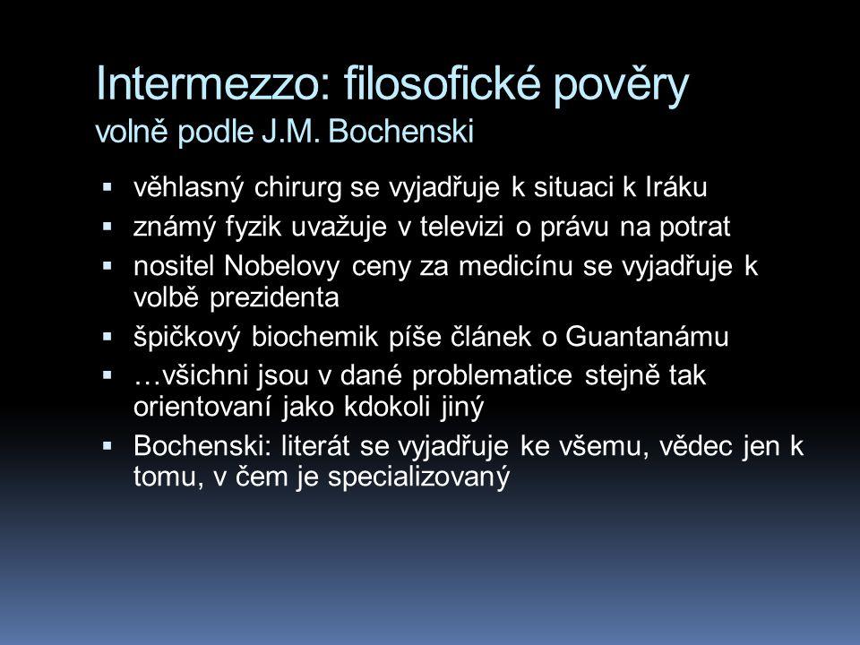 Intermezzo: filosofické pověry volně podle J.M. Bochenski