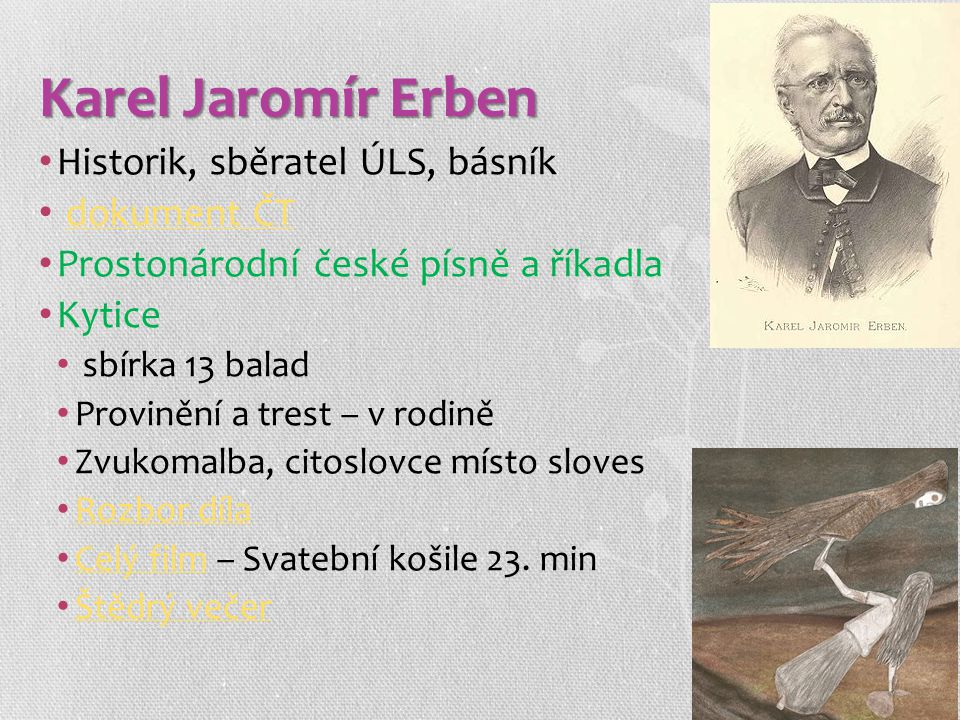 Karel Jaromír Erben Historik, sběratel ÚLS, básník dokument ČT