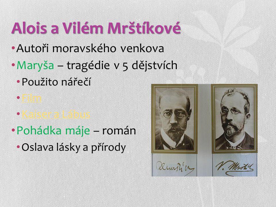 Alois a Vilém Mrštíkové