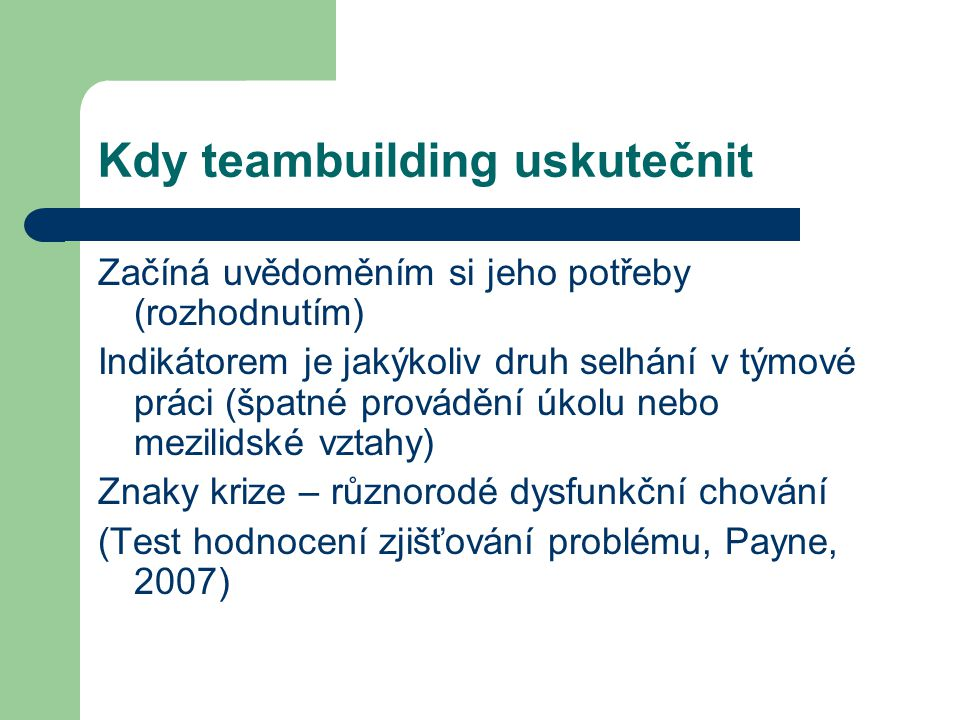 Kdy teambuilding uskutečnit