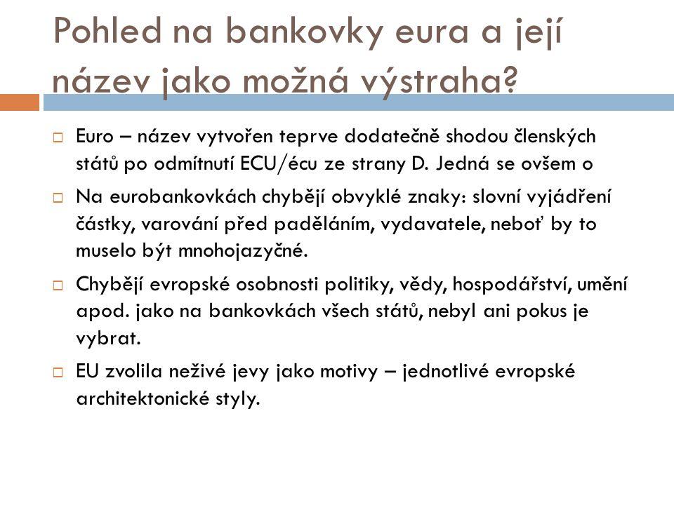 Pohled na bankovky eura a její název jako možná výstraha