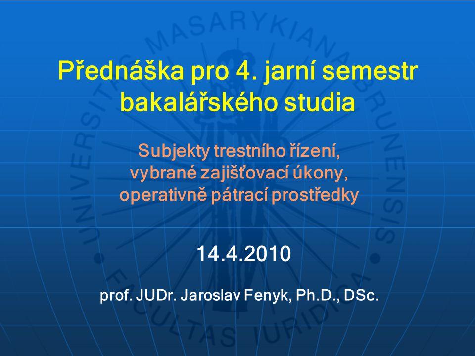 Přednáška pro 4. jarní semestr bakalářského studia