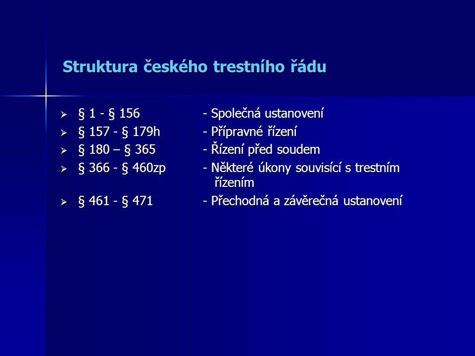 Struktura českého trestního řádu