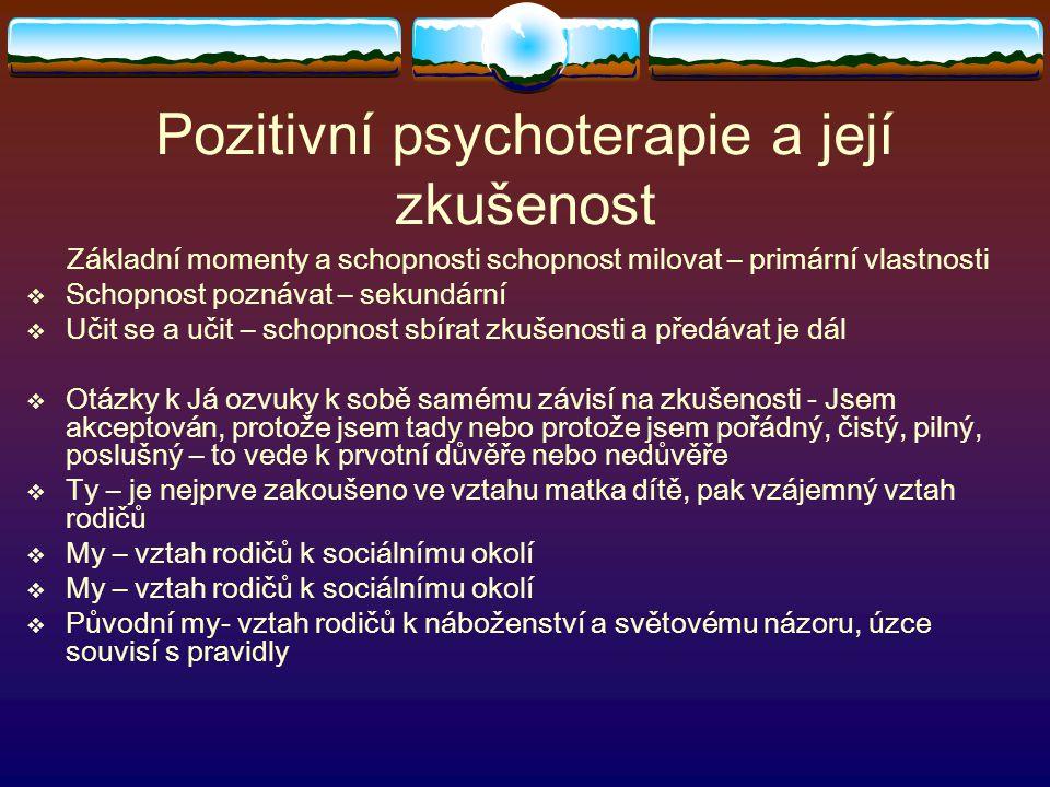 Pozitivní psychoterapie a její zkušenost