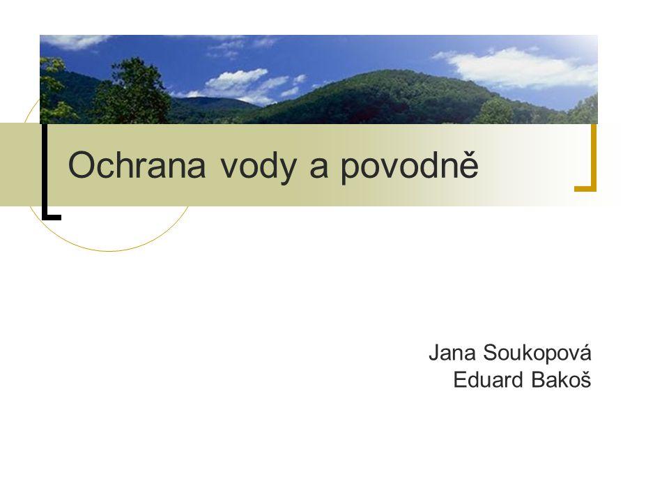 Jana Soukopová Eduard Bakoš