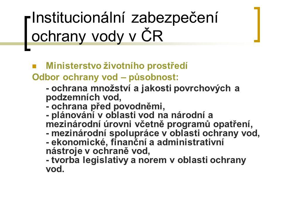 Institucionální zabezpečení ochrany vody v ČR