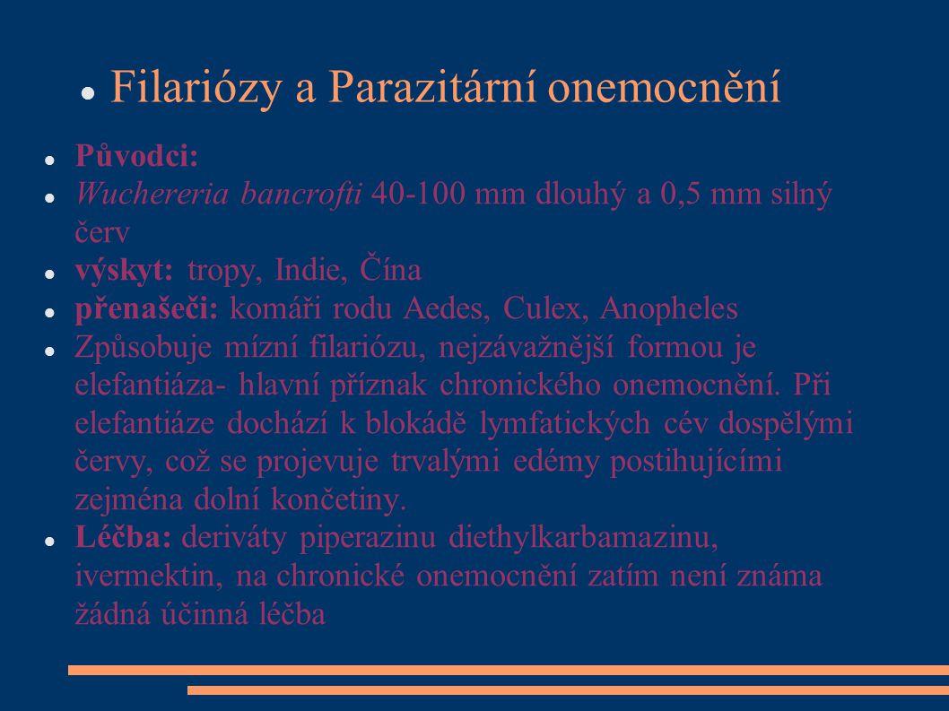 Filariózy a Parazitární onemocnění