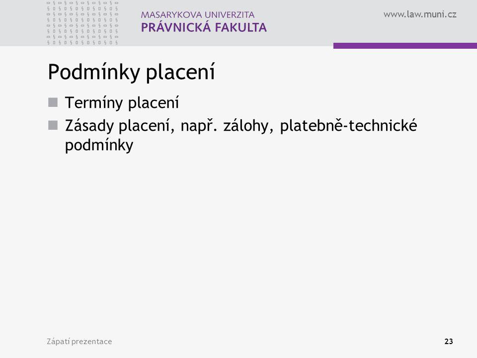 Podmínky placení Termíny placení