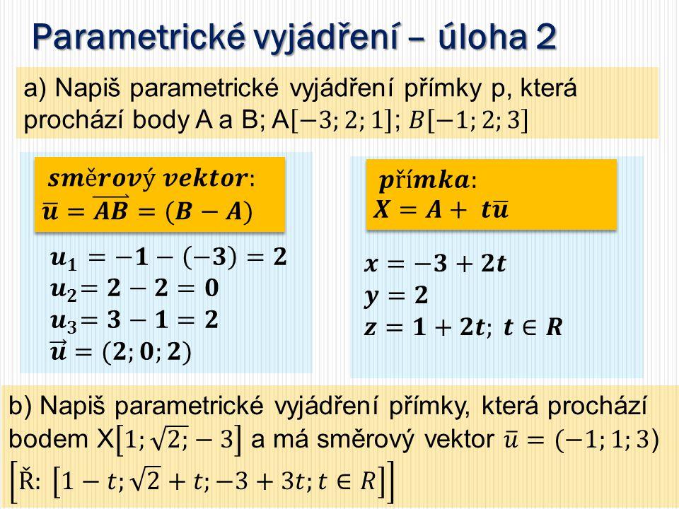 Parametrické vyjádření – úloha 2