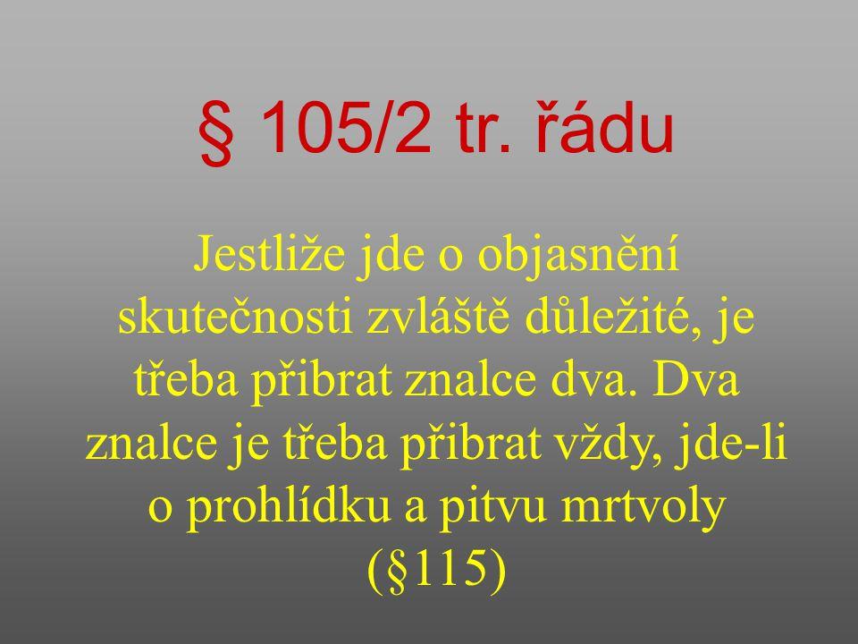 § 105/2 tr. řádu