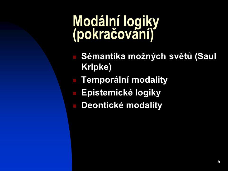 Modální logiky (pokračování)