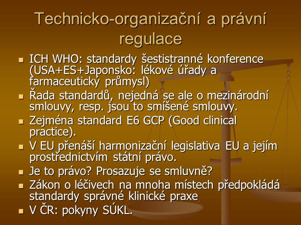 Technicko-organizační a právní regulace
