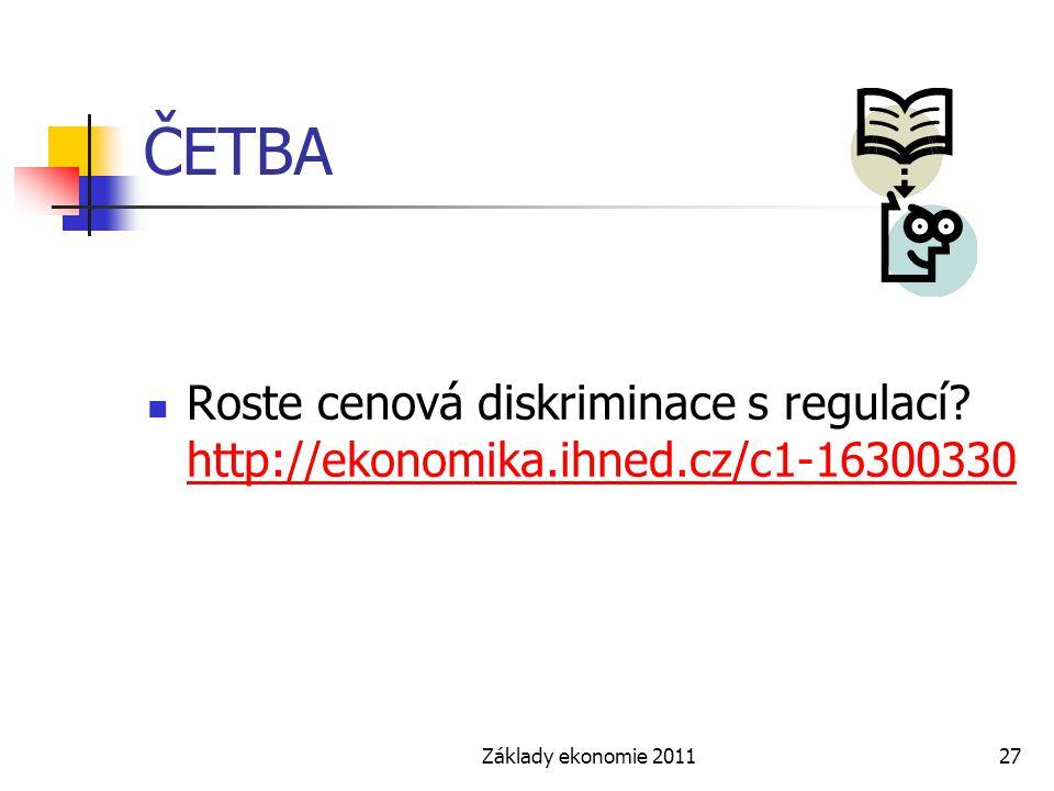 ČETBA Roste cenová diskriminace s regulací. http://ekonomika.ihned.cz/c1-16300330.