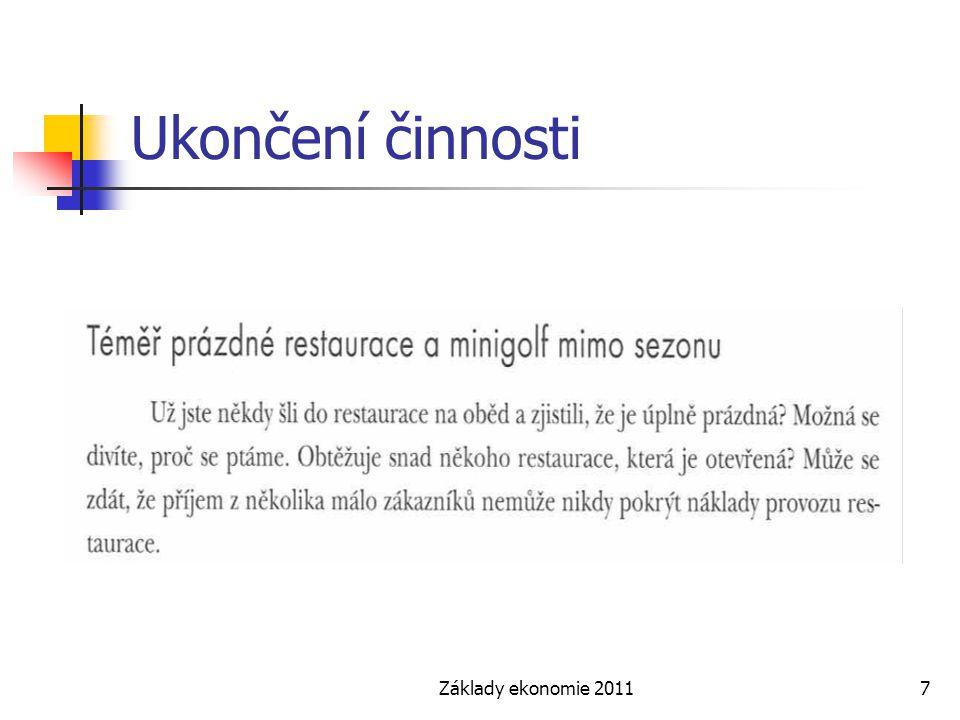 Ukončení činnosti Základy ekonomie 2011