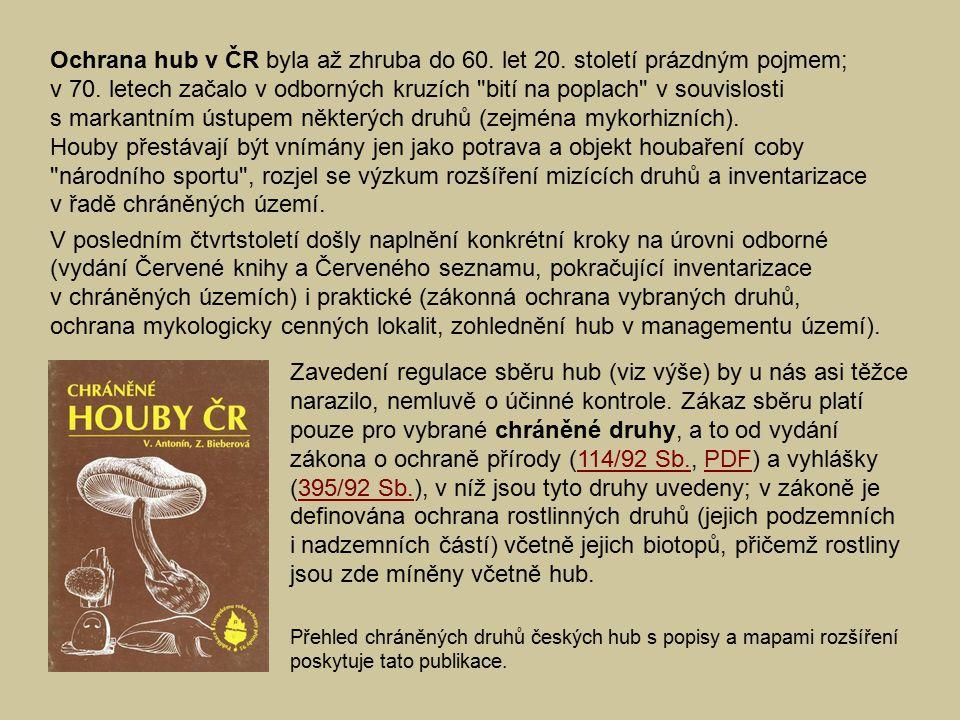 Ochrana hub v ČR byla až zhruba do 60. let 20