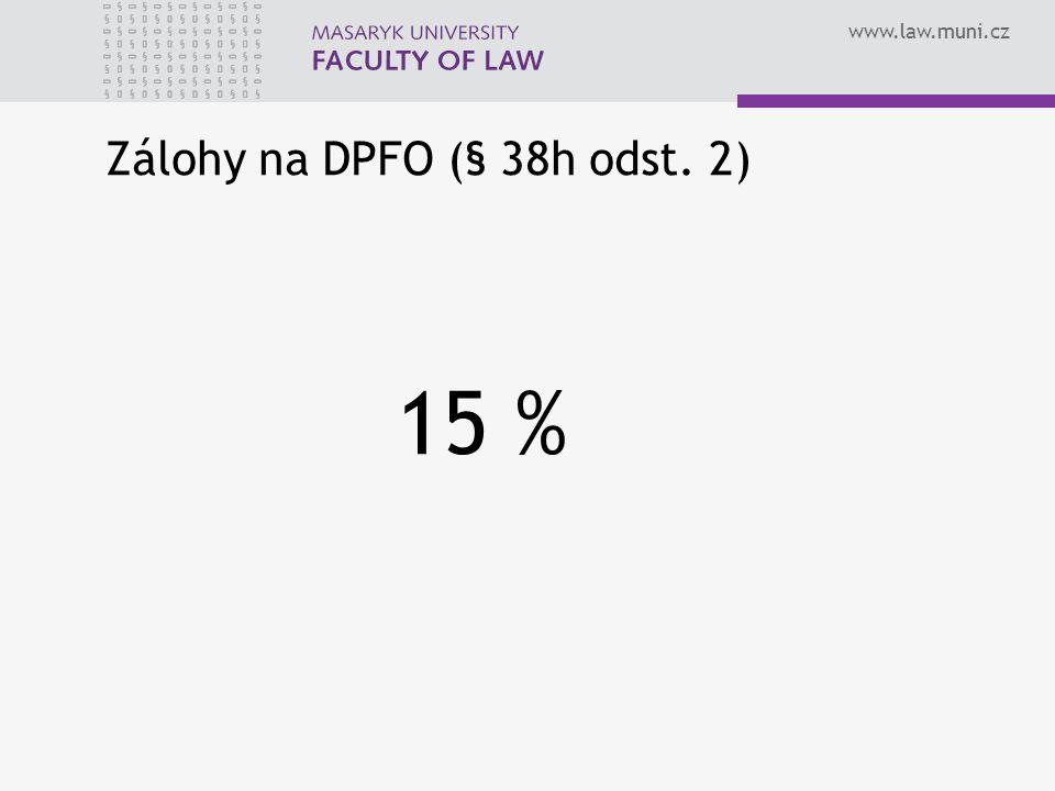 Zálohy na DPFO (§ 38h odst. 2)