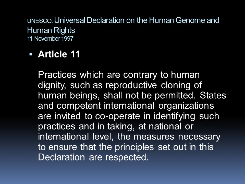 UNESCO: Universal Declaration on the Human Genome and Human Rights 11 November 1997