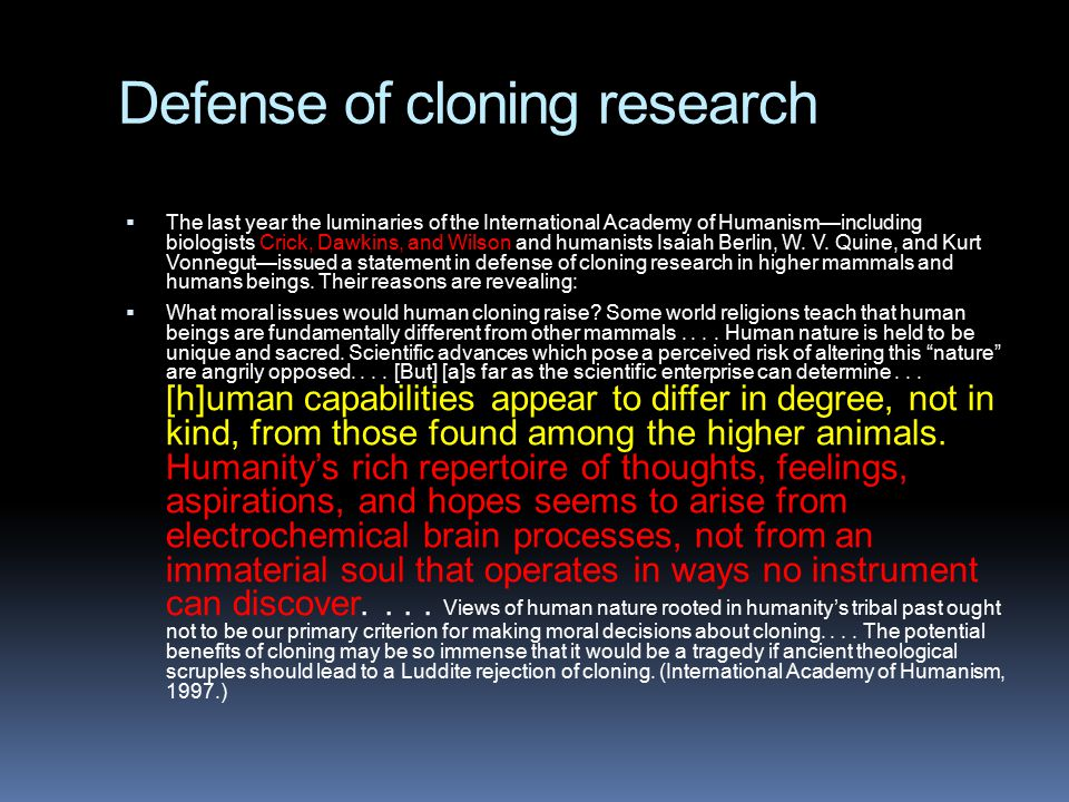 Defense of cloning research